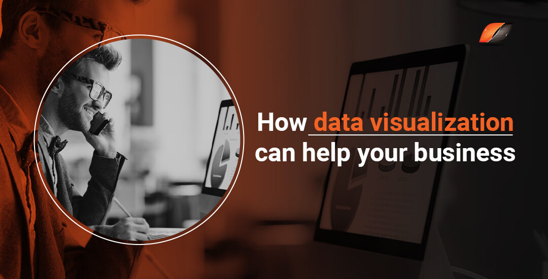How data visualization can help your business?