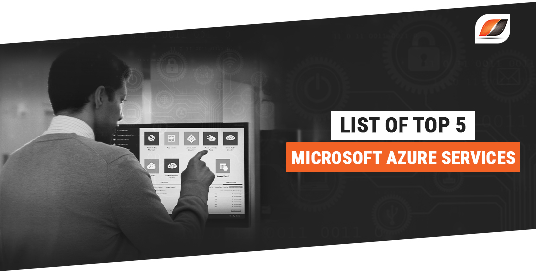 List of top 5 Microsoft Azure services