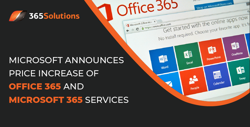 Microsoft Announces Price Increase of Office 365 and Microsoft 365 Services